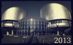 El Tribunal Europeo de Derechos Humanos vs España, 2013